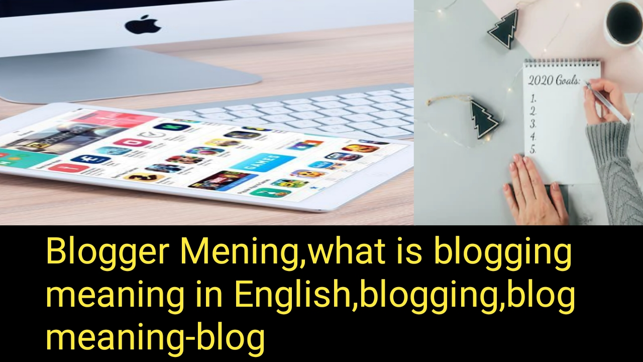 Blogger Meaning, What is Blogging Meaning in English, Tamil, blog »