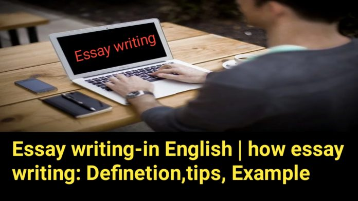 Essay writing-in English   how essay writing: Definition, tips, Example