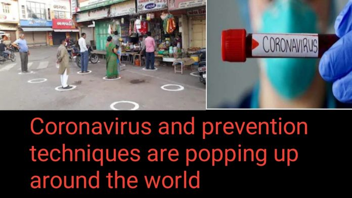 Coronavirus and prevention techniques are popping up around the world