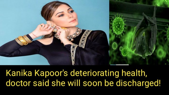 Kanika Kapoor update: the doctor said she will soon be discharged
