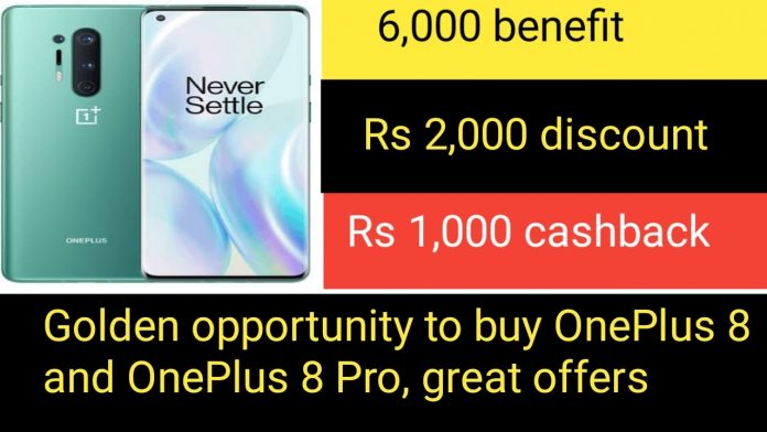 OnePlus 8 and OnePlus 8 Pro Golden opportunity to buy.great offers