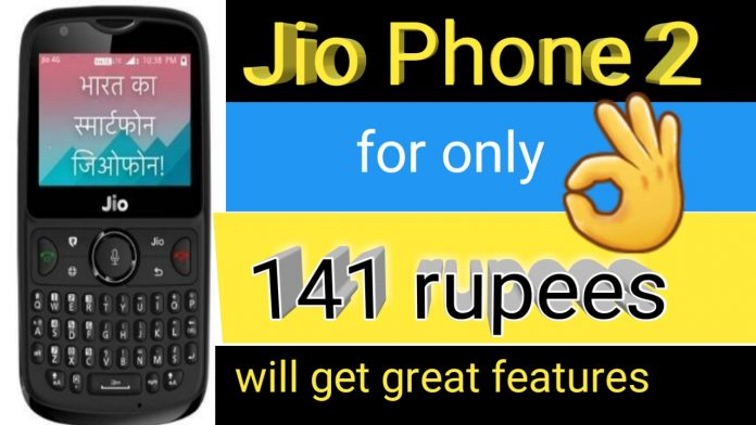 Jio phone plans | JioPhone 2 Offer:can buy Jio Phone 2 for only 141 rupees, will get great features