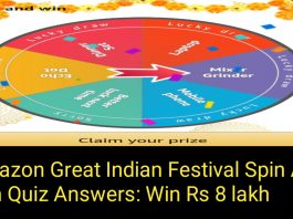 Amazon Great Indian Festival Spin And Win Quiz Answers: Win Rs 8 lakh