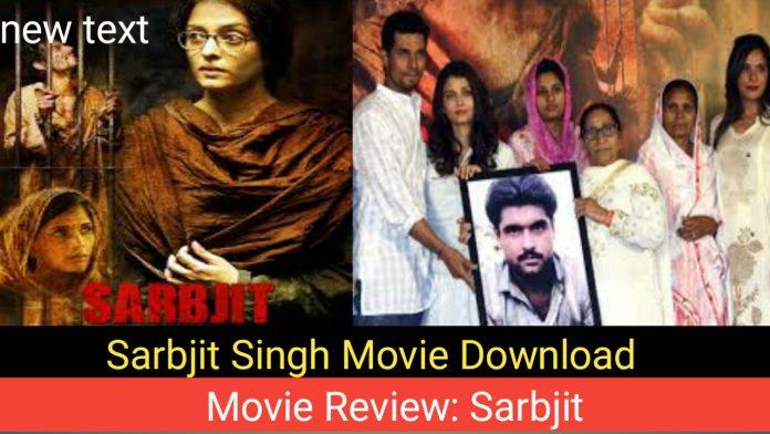 Sarabjit Singh movie download movie download.Download